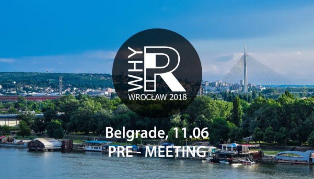 WhyR? 2018 Pre-Meeting Belgrade