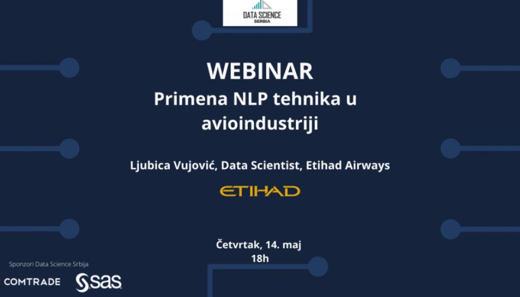 Tema ovog Data Science Srbija Webinara, održanog 14. maja, bila je primena NLP tehnika u avioindustriji.