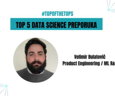 Mojih top 5 data science preporuka – Velimir Bulatović