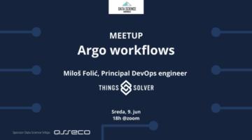 Data Science Serbia Meetup Argo workflows